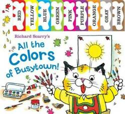 Richard Scarry#x27;s All the Colors of Busytown Richard Scarry#x27;s Concept GOOD