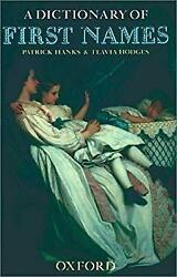 A Dictionary of First Names Hardcover Patrick Hanks