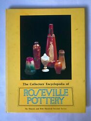 The Collectors Encyclopedia Roseville Pottery Second Series Huxford Price Guide