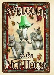 Cheap Unframed Art Welcome To The Nut House Squirrel Metal Tin Sign