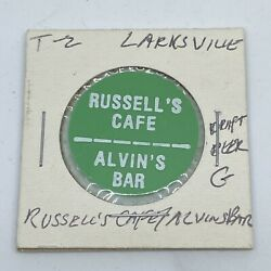 Russellandrsquos Cafe Alvinandrsquos Bar Larksville Pa Good For Draft Beer In Trade Token C462