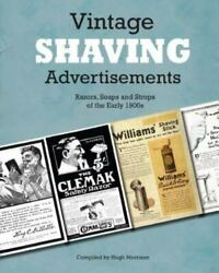 Vintage Shaving Advertisements Razors Soaps And Strops Of The Early 1900s...