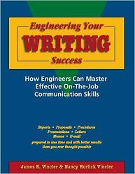 Engineering Your Writing Success How Engineers Can Master Effective On-the-job