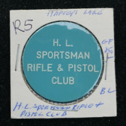 H.l. Sportsman Rifle And Pistol Harveys Lake Pa Good For 25andcent In Trade R5 Token P70