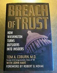Breach Of Trust How Washington Turns Outsiders Into Insiders Hardcover 9502
