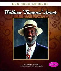 Wallace Famous Amos Library Binding Sarah L. Schuette