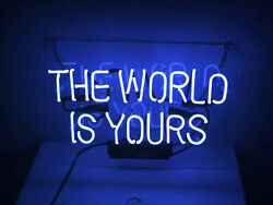 The World Is Yours Blue Neon Lamp Sign 14x10 Acrylic Bright Lighting Artwork