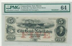 1850s-60s 5 City Bank Of New Haven Connecticut Note-pmg 64 Cu-remainder-free Sh