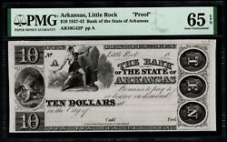 1837-43 10 The Bank Of The State Of Arkansas Little Rock Proof Note Pmg 65 Epq