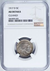 1917-d Buffalo Nickel 5c Almost Uncirculated Ngc Au Details Cleaned