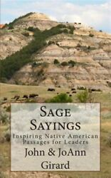 Sage Sayings Inspiring Native American Passages For Leaders Paperback By G...