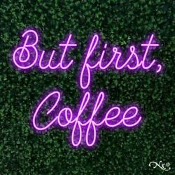 But First Coffee 30x24x1in. Led Neon Flex Sign-lf102