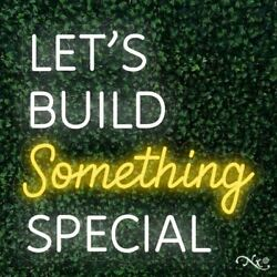 Lets Build Something Special 26x25x1in. Led Neon Flex Sign-lf126