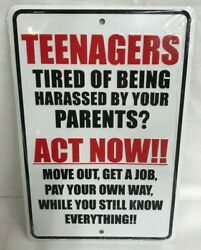 TEENAGERS SIGN 8quot; x 12quot; SIGNS FUNNY SIGNS GAG GIFTS PARENT SIGNS