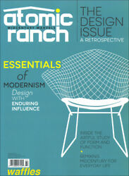 Atomic Ranch The Design Issue 2018 Brand New Mint Midcentury Modern