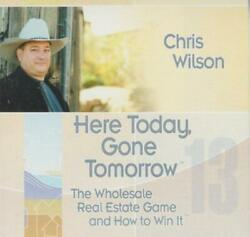 Here Today, Gone Tomorrow The Wholesale Real Estate Game Audio Book Cd Wilson