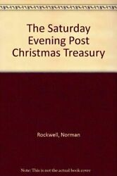 The Saturday Evening Post Christmas Treasury Rockwell, Norman Hardcover Used -