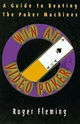 Win At Video Poker A Guide To Beating The Poker Machines Roger