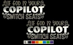 2 God Not Copilot Switch Seat Vinyl Decals - Custom Size Color For Cars Trucks