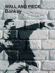 Wall and Piece Hardcover By Banksy GOOD