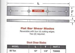 10 Long Edwards Ironworker Flat Shear Blades For 50- Ton Ironworkers