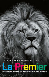 La Premier - Stories About The Best League In The World - Soccer Book