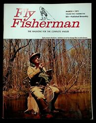 Fly Fisherman Magazine March 1971 Fishing Trout Rangeley Lakes Bamboo Rods Box