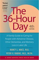 36-hour Day A Family Guide To Caring For People With Alzheimer Disease Other