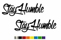 2 Stay Humble Fancy Jdm Vinyl Decal Set-custom Size Color For Trucks Cars
