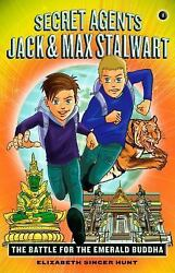 Secret Agents Jack And Max Stalwart Book 1 The Battle For The Emerald Budd...