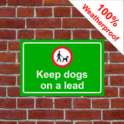 Keep Dogs On A Lead Symbol Sign Farm 9478 Waterproof Solvent Resistant Signs