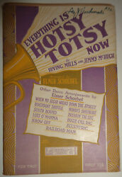 Everything Is Hotsy Totsy Now By Irving Mills And Jimmy Mchugh 1925 For Orchestra