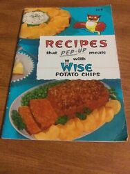 Vintage Recipes That Pep Up Meals With Wise Potato Chips Cook Book /let 1957 B3
