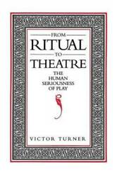 From Ritual To Theatre The Human Seriousness Of Play Paj Books - Good