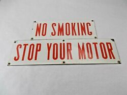 Vintage No Smoking Stop Your Motor Porcelain Signs Service Station Gas