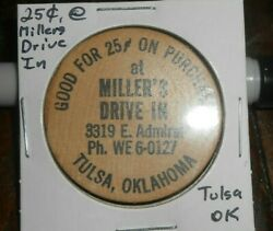 Good For 25 Cent On Purchase At Millers Drive In Tulsa Ok Wooden Nickel