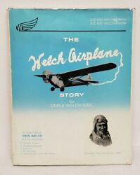 Welch Airplane History Aviation Indiana Orin Welch