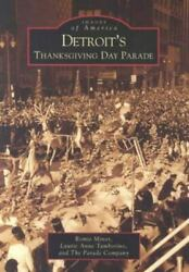 Detroitand039s Thanksgiving Day Parade Michigan Images Of America Paperback Free Ship