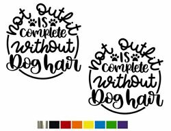 2 Dog Hair Outfit Vinyl Decal Setcustom Size Color For Carstrucks