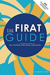 The Firat Guide For Private School Fit Early Childhood Lower Sc