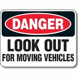 Mining Site Traffic Warning Signs - Danger Look Out For Moving Vehicles