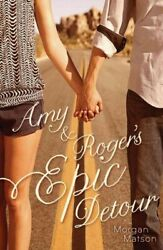 Amy And Rogerand039s Epic Detour Paperback By Matson Morgan Brand New Free Shipp...