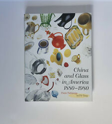 China And Glass In America 1880-1980 From Tabletop To Tv Tray 2000 Guide History