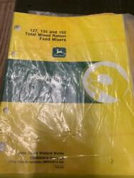 John Deere 127, 135 And 152 Total Mixed Ration Feed Mixers Owners Manual