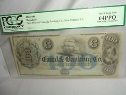 100 New Orleans Canal And Banking Co. Louisiana Banknote A Pcgs 64ppq Obsolete
