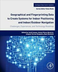 Geographical And Fingerprinting Data For Positioning And Navigation Systems ...