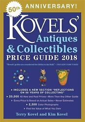 Kovels' Antiques And Collectibles Price Guide 2018 Terry, Kovel,