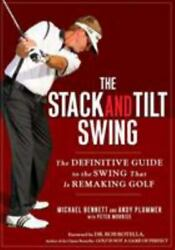 The Stack And Tilt Swing The Definitive Guide To The Swing That Is Remaking Gol