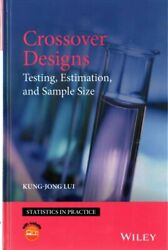 Crossover Designs Testing, Estimation, And Sample Size, Hardcover By Lui, K...