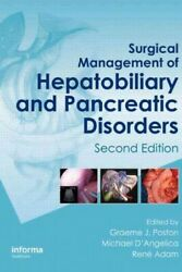 Surgical Management Of Hepatobiliary And Pancreatic Disorders Hardcover By P...